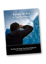 Raising the Bar in your Law Practice